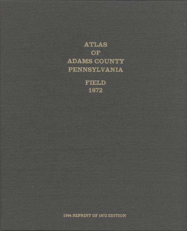 Atlas of Adams County, PA: Field 1872