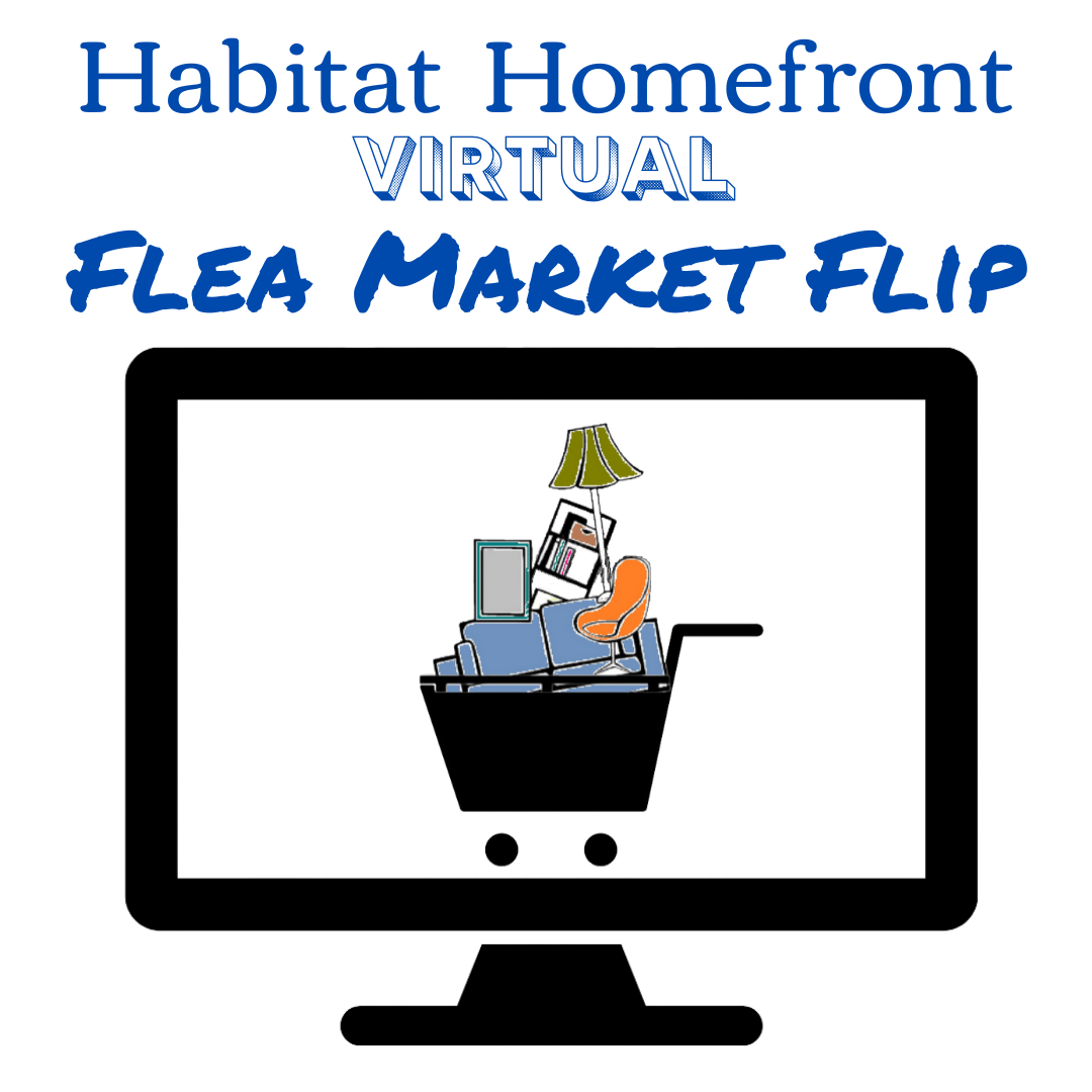 Habitat Homefront Flea Market Flip VIRTUAL Auction