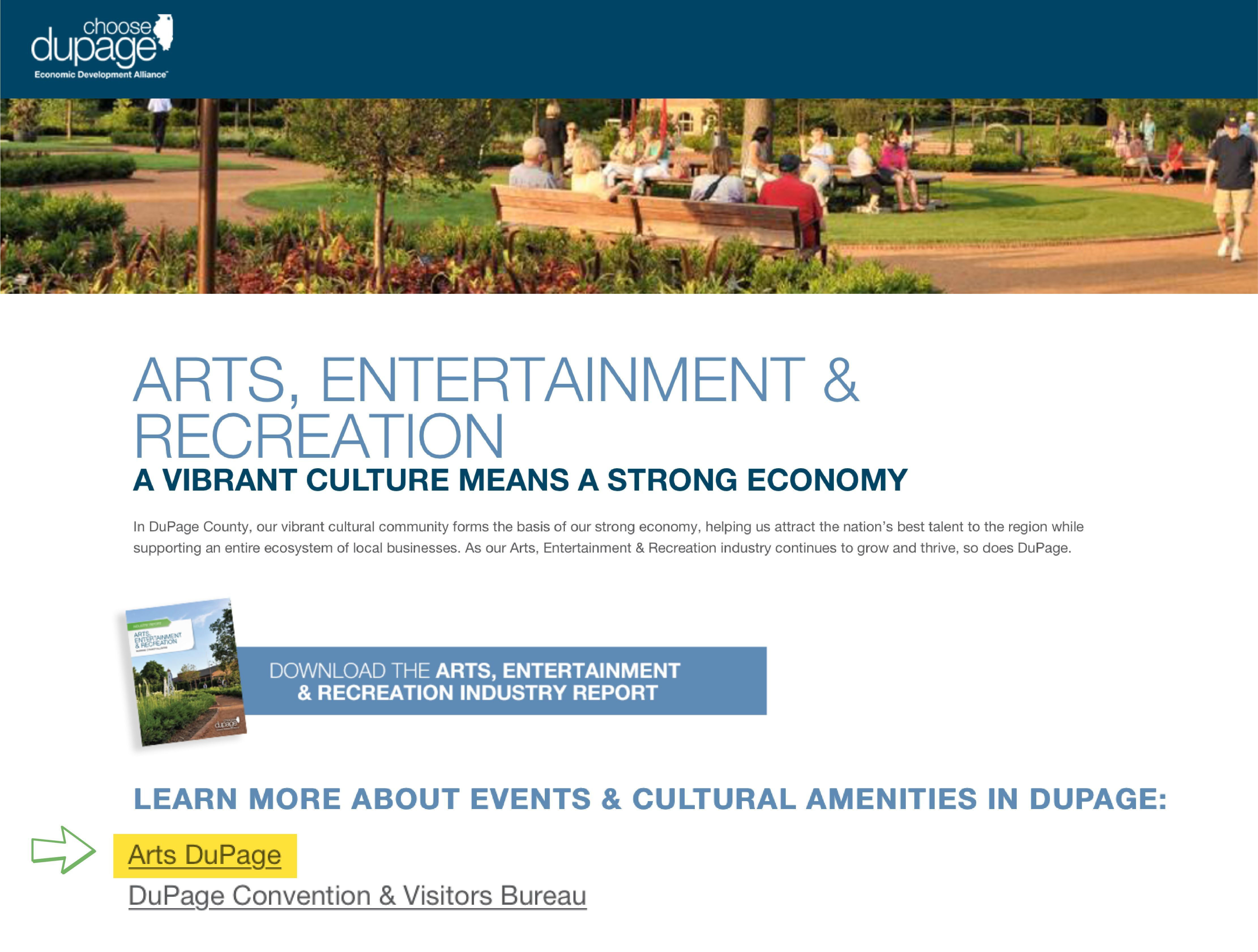 Arts DuPage was recently listed as the top resource for everything art on the arts, entertainment and recreation website section of Choose DuPage.