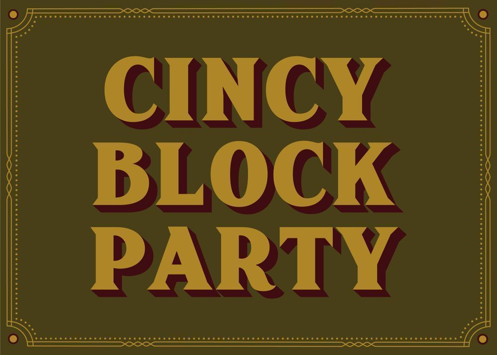 Join us for the Cincy Block Party!