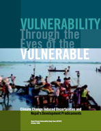 Vulnerability Through the Eyes of the Vulnerable: Climate Change Induced Uncertainties and Nepal's Development Predicaments