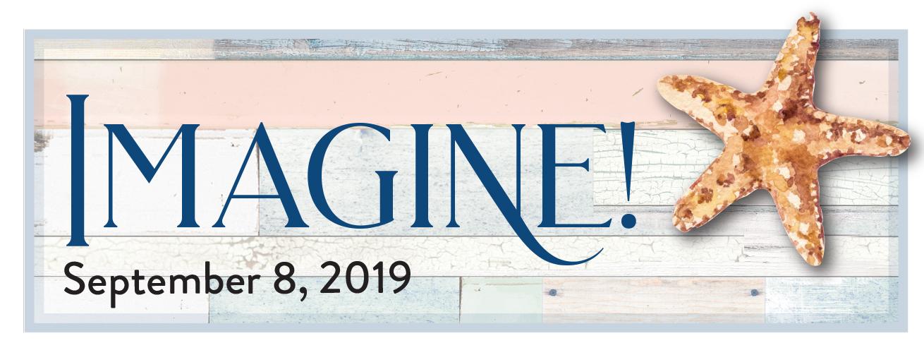 Imagine 2019 - New Venue at Seascape Resort!
