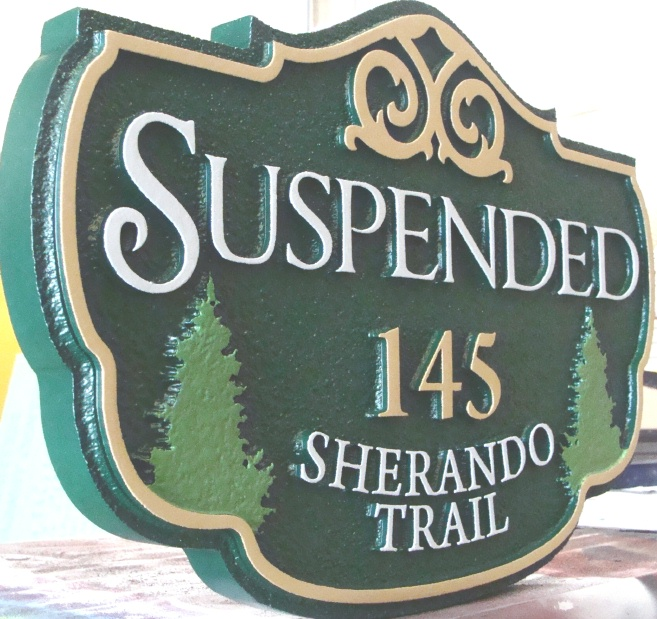 "I18302 - Carved HDU Twin Fir Property Name and Address Sign ""Suspended"""
