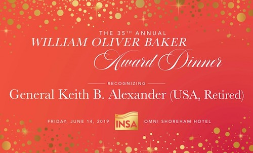 35th Annual William Oliver Baker Award Dinner ~ recognizing ~ General Keith B. Alexander (USA, Retired)