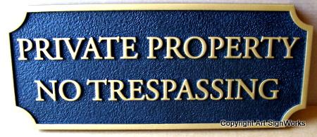 I18563 - Sandblasted HDU Private Property No Trespassing Sign