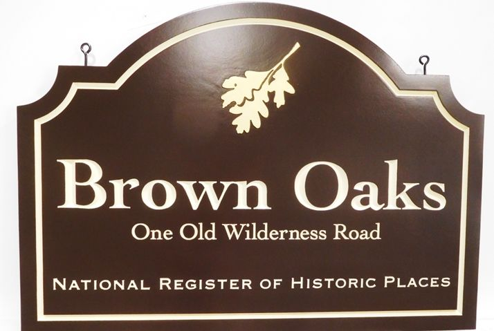 F15979 - Carved  Sign for Brown Oaks,  on theNational Registry of Historical Places, 2.5-D Engraved Relief, Artist-Painted