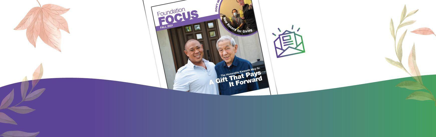 Fall 2021 Foundation Focus Newsletter