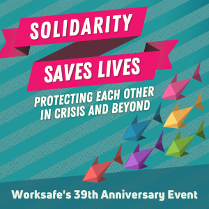 Join Us for Worksafe's 39th Anniversary Event!