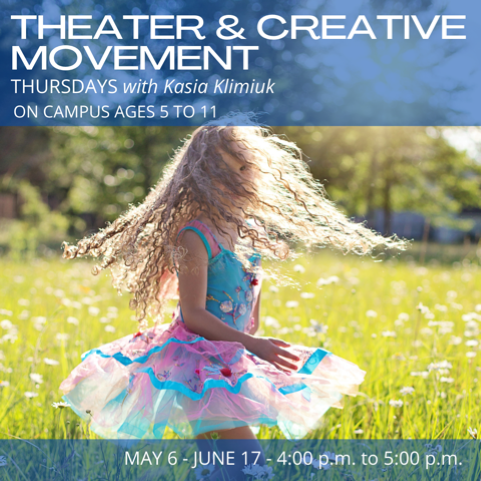 Theatre & Creative Movement, Ages 5 - 11