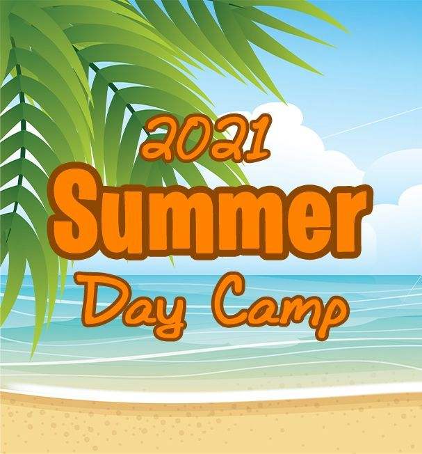 2021 Summer Day Camp