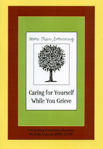 More Than Surviving:  Caring for Yourself While You Grieve