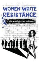 """""""Women Write Resistance: poets resist gender violence"""" edited by Laura Madeline Wiseman"""