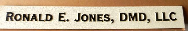 "B11068 - Doctor of Medical Dentistry (DMD) Corporation Sign ""Ronald E Jones, DMD, LLC"""