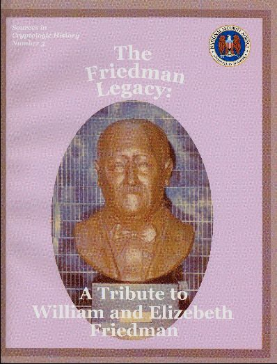 "1992: Center for Cryptologic History Published ""The Friedman Legacy"""