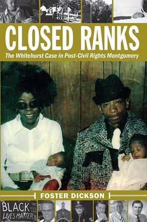 Closed Ranks: The Whitehurst Case in Post-Civil Rights Montgomery