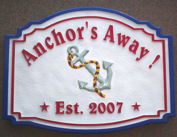 "L21758 - Carved HDU Sign for a Coastal Home ""Anchor's Away"" , Featuring a 3-D Carved  Ship's Anchor,"