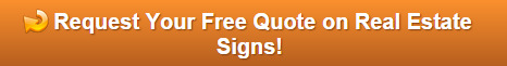 Free Quote on Real Estate Signs
