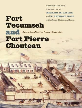......Fort Tecumseh and Fort Pierre Chouteau