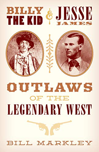 ......Billy the Kid & Jesse James: Outlaws of the Legendary West