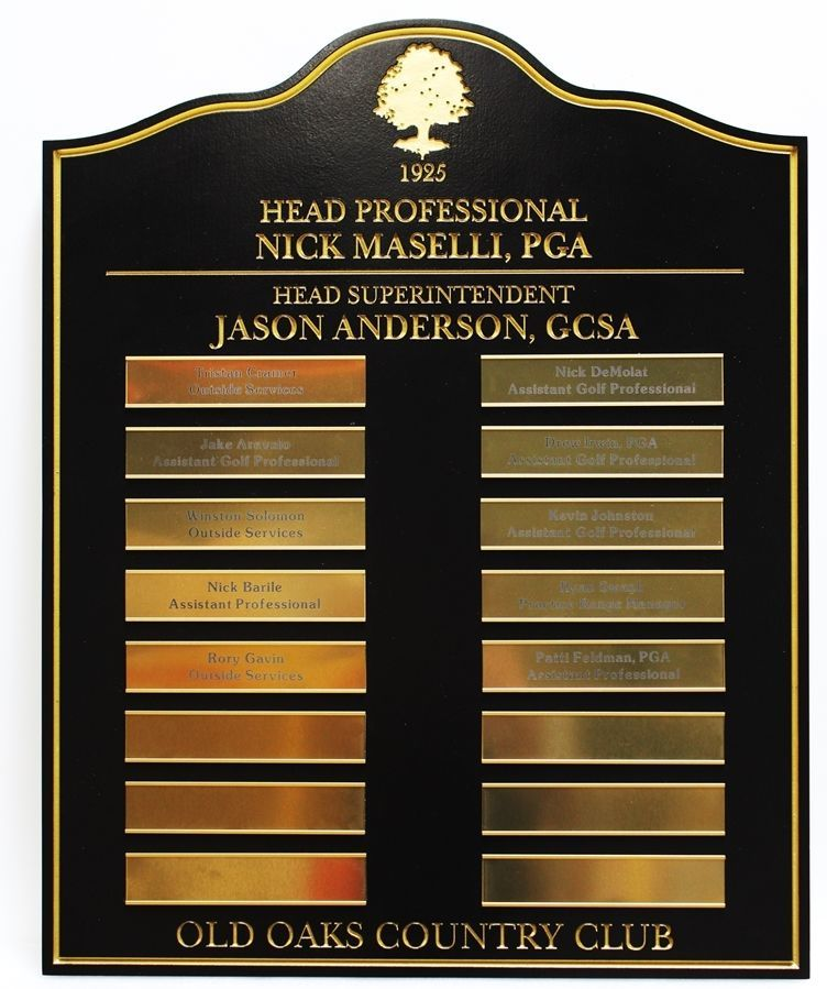 E14701 - Engraved HDU StaffRoster plaque for Old OaksCountry Club, with Text and Border Gilded with 24K Gold Leaf and Replaceable Engraved Brass Plates with Staff Names
