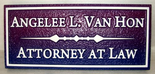 A10221 - Attorney at Law Sandblasted HDU Sign