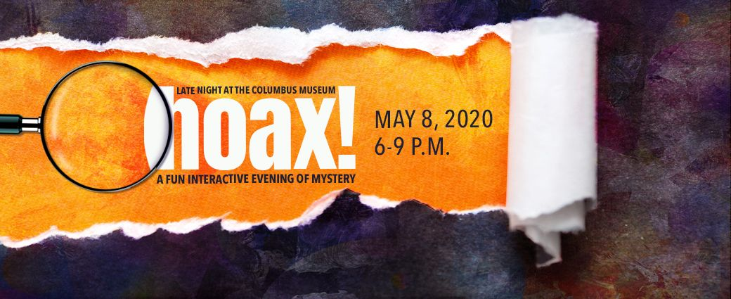 CANCELLED: Late Night at The Museum: Hoax!