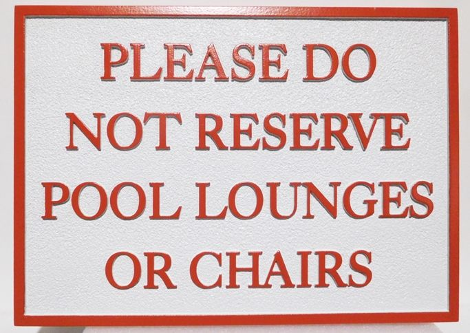 """GB16432 - Carved HDU Pool """"Do Not Reserve Chairs""""  Sign"""