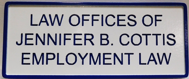 A10498 - Carved and Engraved HDU  Sign for the Law Offices of Jennifer B. Cottis, Employment Law,