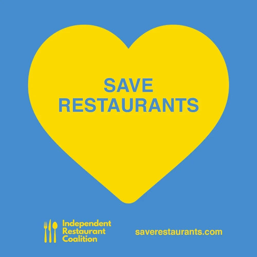 "A yellow heart on a blue background with text that reads ""save our restaurants"" alongside the Independent Restaurant Coalition logo"
