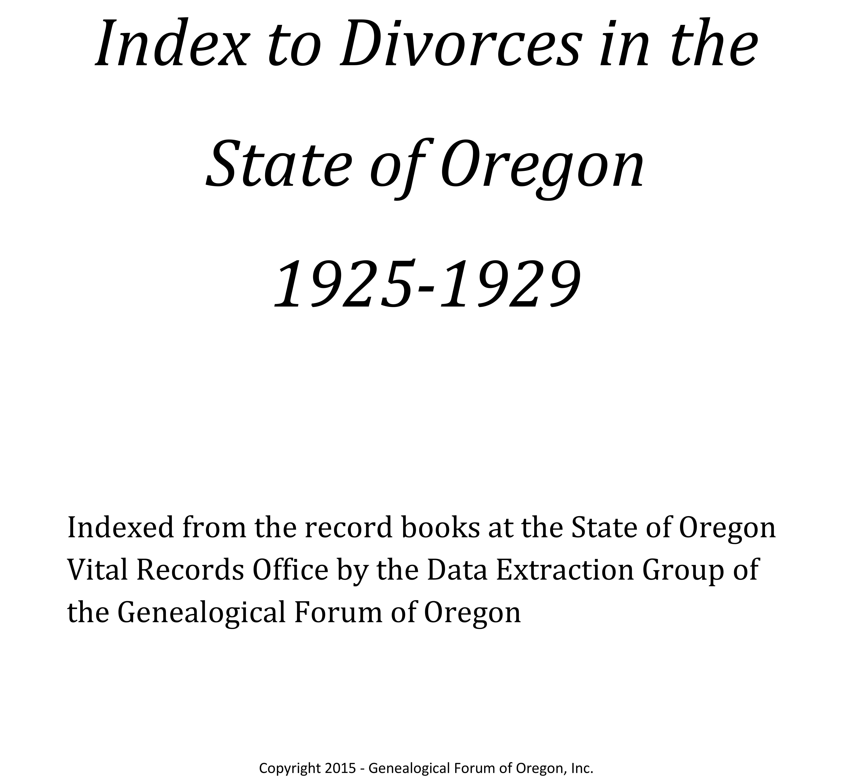 State of Oregon Divorce Index, 1925-1929 (Vol 1 of 4)