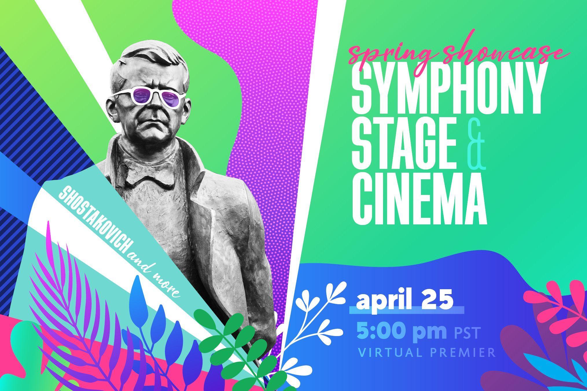 2021 Spring Showcase: Symphony, Stage & Cinema