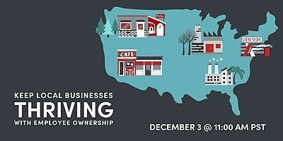 Keep local businesses thriving with employee ownership