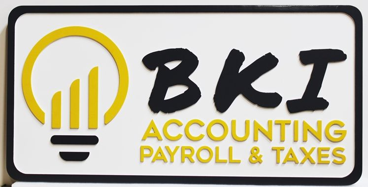 C12071 - Carved 2.5D HDU Sign for  BKI Accounting, Payroll  and Taxes Firm