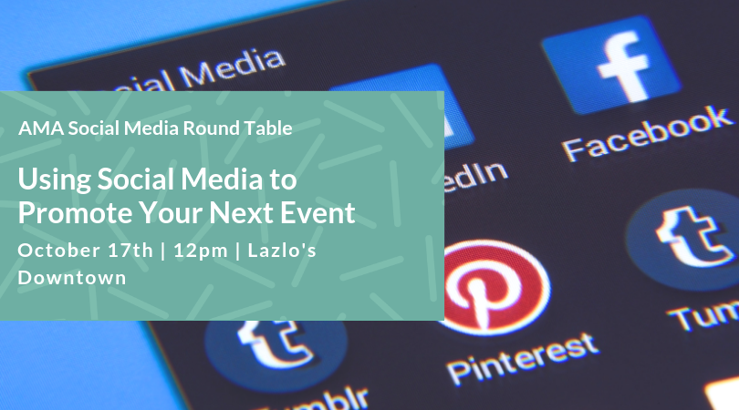 Social Media Round Table - Using Social Media to Promote Your Next Event