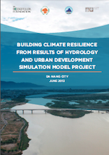 Building Climate Resilience from results of Hydrology and Urban development simulation model project of Da Nang city