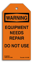 Equipment Needs Repair Do Not Use Tag