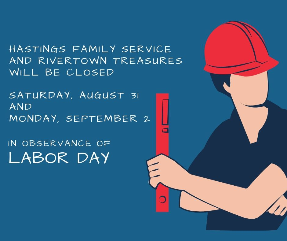 Hastings Family Service Closed in Observance of Labor Day