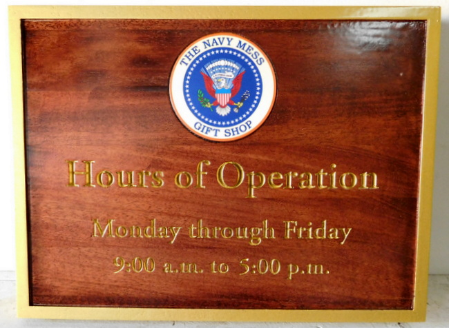M3552 - Stained Engraved Cedar Sign for Navy Mess Gift Shop in the White House  with President's Seal  and Hours of Operation (Gallery 30)