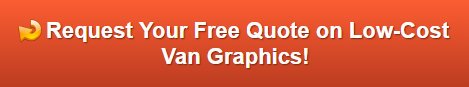 Free quote on low-cost van graphics in Anaheim CA