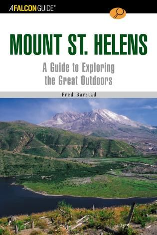 Hiking Mount St. Helens - Falcon Guides