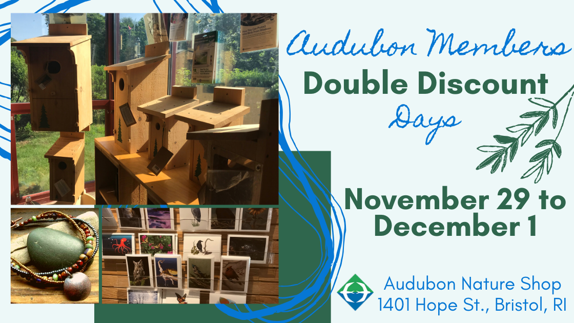 Audubon Society of Rhode Island Member Double Discount Days Nature Shop Gift Shop Holiday gift shopping ideas