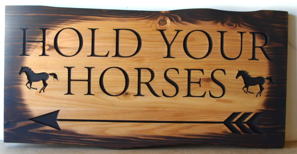 "P25216 - Engraved Rustic ""Hold Your Horses"" Sign for Crossing at Equestrian Facility"