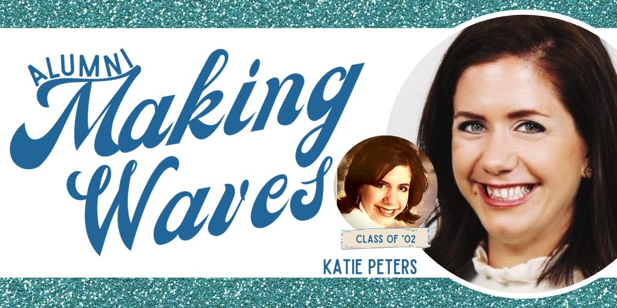 Alumni Making Waves: Katie Peters