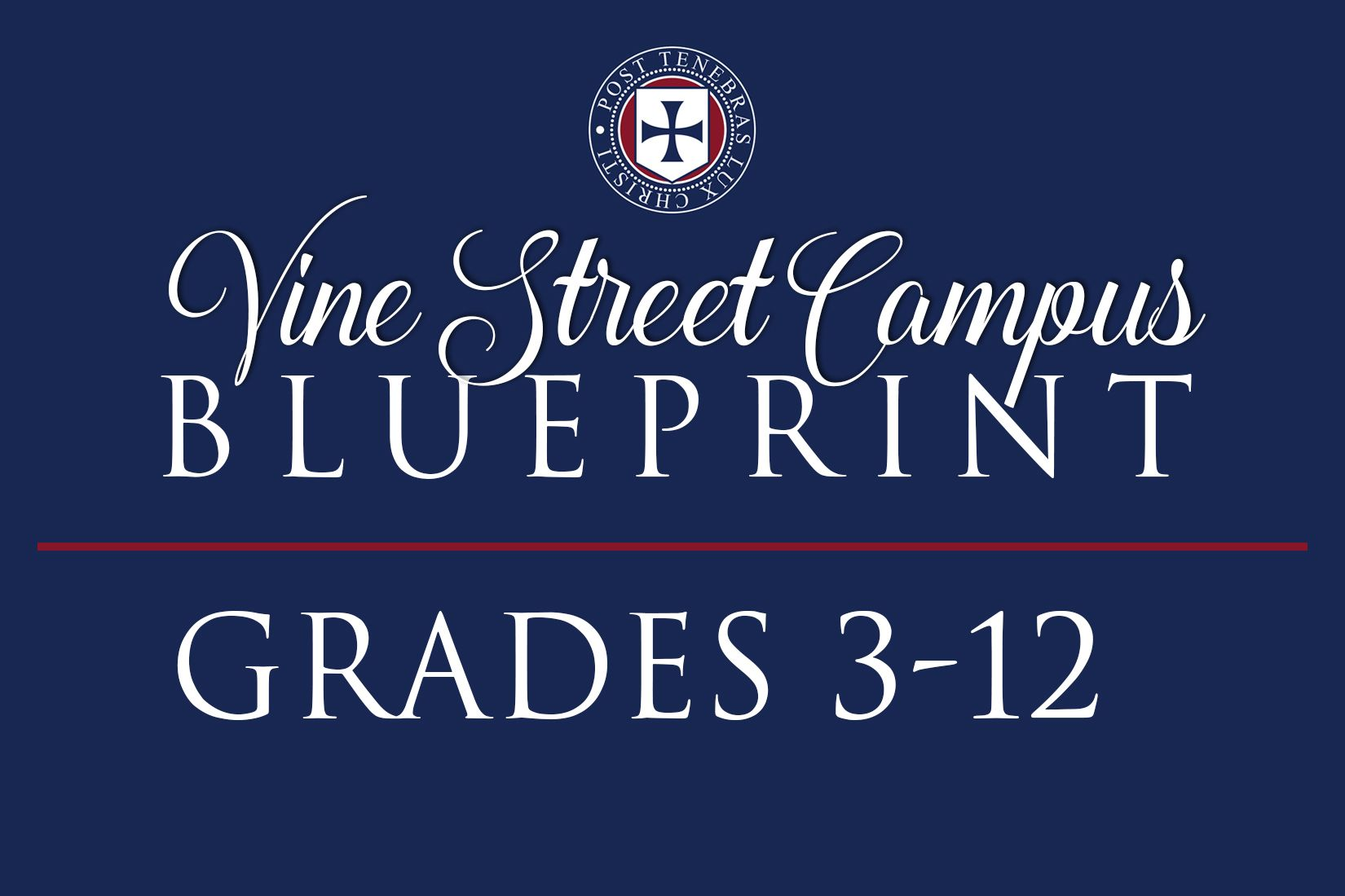 Reopening Blueprint: Vine Street Campus