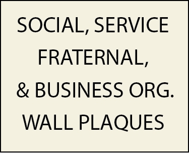 Z35100 - Wall Plaques for Fraternal, Social, Civic, Charitable and Service Clubs and Organizations