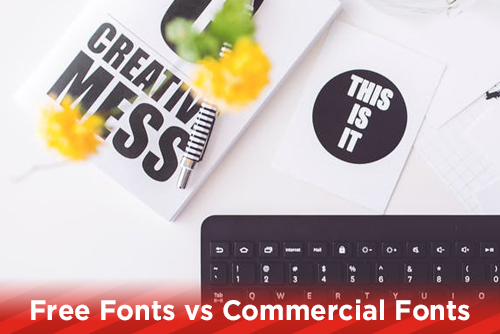 Free Fonts vs Commercial Fonts