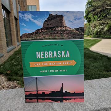 Nebraska Off the Beaten Path by Diana Lambdin Meyer