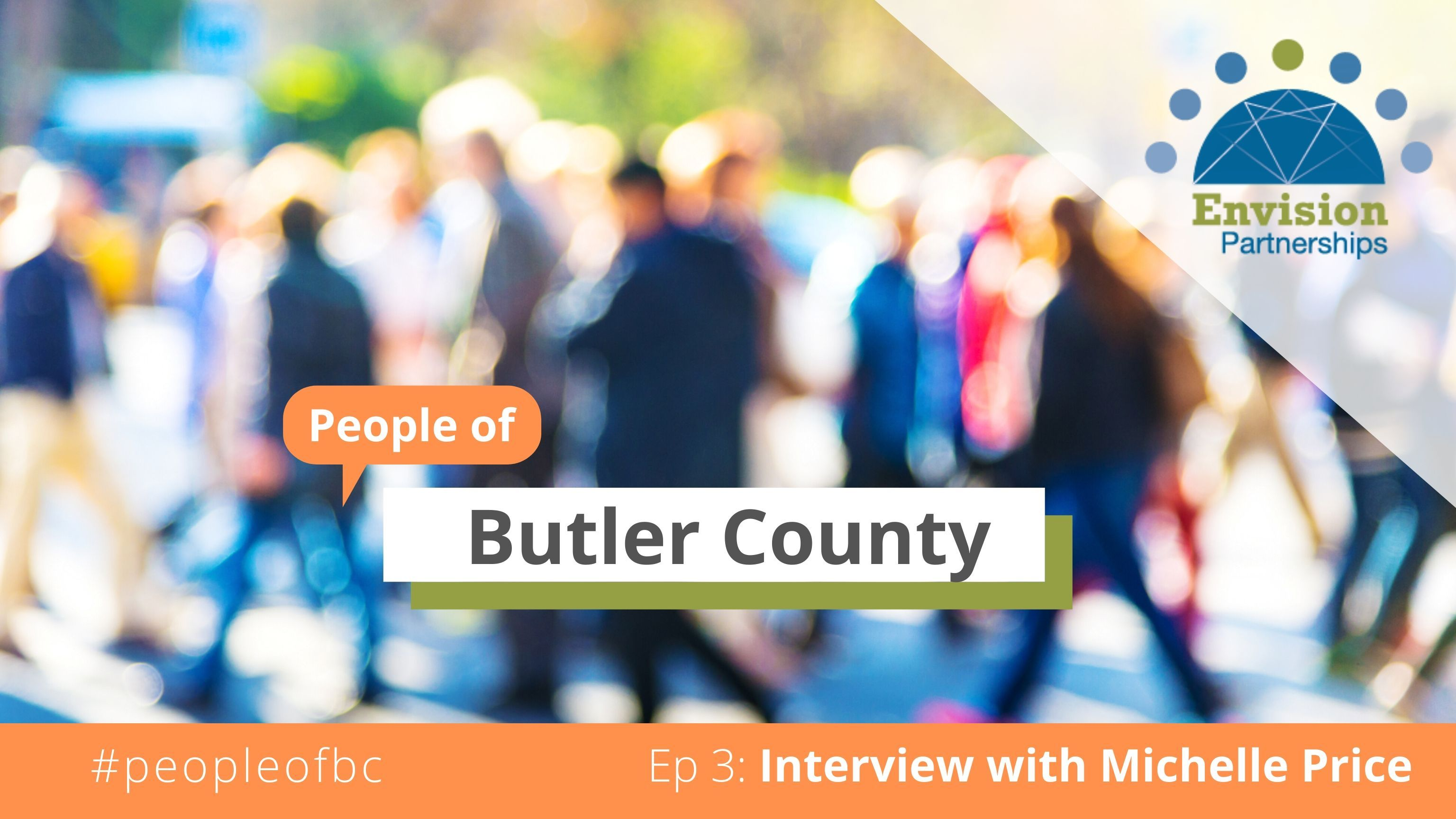 People of Butler County Episode 3: Interview with Michelle Price