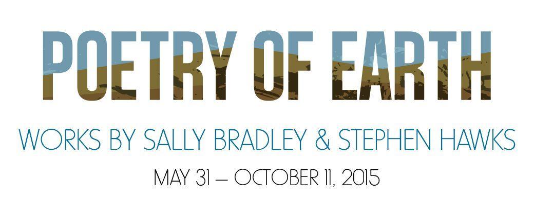 Poetry of Earth: Works by Sally Bradley and Stephen Hawks