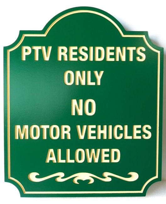 "H17107 - Carved Engraved HDU ""Residents Only / No Motor Vehicles Allowed"" Sign"